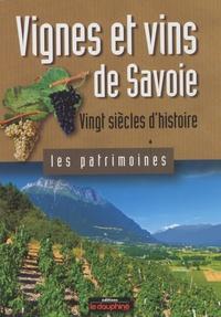 Maurice Messiez - Vignes et vins de Savoie - Vingt siècles d'histoire.