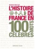 Maurice Meuleau - L'histoire de France en 100 mots célèbres.