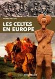 Maurice Meuleau - Les Celtes en Europe.