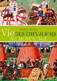 Maurice Meuleau - Vie des chevaliers au Moyen Age.