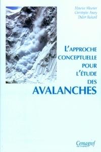 Maurice Meunier - Approche conceptuelle pour l'étude des avalanches.