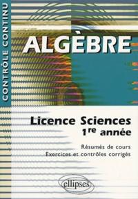 Maurice Mignotte et Josiane Nervi - Algèbre - Licence Sciences 1ere année.
