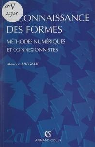 Maurice Milgram et Wladimir Mercouroff - Reconnaissance des formes - Méthodes numériques et connexionnistes.