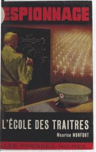 Maurice Monfort - L'école des traîtres.