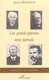 Maurice Monnoyer - Graveurs de Mémoire  : Les grands-parents sont éternels.