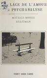 Maurice-Moshé Krajzman - La Place de l'amour en psychanalyse.