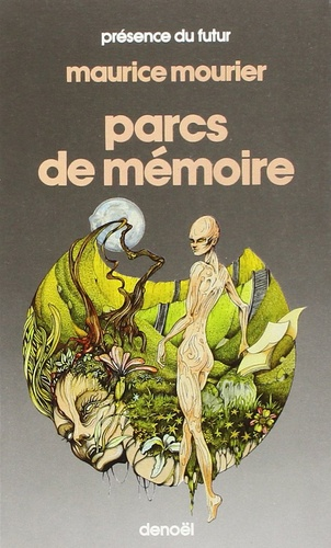 Maurice Mourier - Parcs de mémoire.