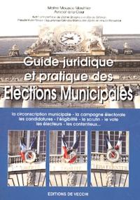 Maurice Mouthier - Guide juridique et pratique des élections municipales.