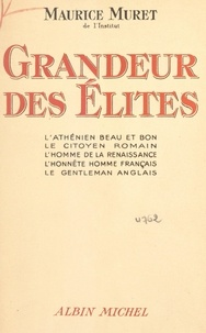 Maurice Muret - Grandeur des élites.