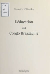 Maurice N'Gonika - L'éducation au Congo Brazzaville.