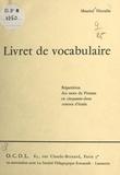 Maurice Nicoulin - Livret de vocabulaire - Répartition des mots du Pirenne en cinquante-deux centres d'étude.