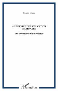 Au service de lEducation nationale - Les aventures dun recteur.pdf
