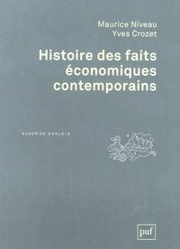 Maurice Niveau et Yves Crozet - Histoire des faits économiques contemporains.