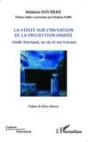 Maurice Noverre - La vérité sur l'invention de la projection animée - Emile Reynaud, sa vie et ses travaux.