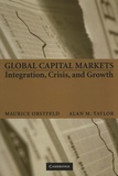 Maurice Obstfeld et Alan-M Taylor - Global Capital Markets - Integration, Crisis, and Growth.