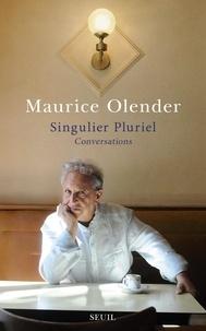 Maurice Olender - Singulier pluriel - Conversations.