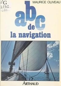 Maurice Oliveau et Geneviève Lainé - ABC de la navigation.