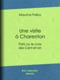 Maurice Palluy - Une visite à Charenton - Paris ou le Livre des Cent-et-Un.