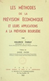 Maurice Pariat et André Piatier - Les méthodes de la prévision économique et leurs applications à la prévision boursière.