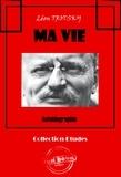 Maurice Parijanine et Léon Trotsky - Ma vie - Autobiographie (édition intégrale).