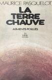 Maurice Pasquelot et Henri Gault - La Terre chauve - Aliments pollués.