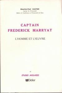 Maurice-Paul Gautier - Captain Frederick Marryat (1792-1848) - L'homme et l'oeuvre.