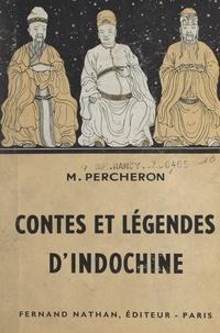 Maurice Percheron - Contes et légendes d'Indochine.
