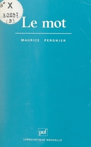Maurice Pergnier et Guy Serbat - Le mot.