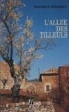 Maurice Périsset - L'Allée des tilleuls.