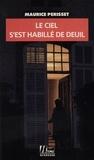 Maurice Périsset - Le ciel s'est habillé de deuil.