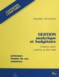 Maurice Petitjean - Gestion analytique et budgétaire : principes, études de cas, solutions.