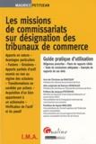 Maurice Petitjean - Les missions de commissariats sur désignation des tribunaux de commerce.