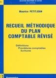 Maurice Petitjean - Recueil méthodique du plan comptable révisé.