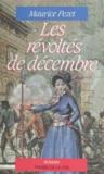 Maurice Pezet - Les Révoltés de décembre.