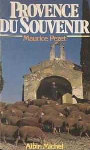 Maurice Pezet - Provence du souvenir.