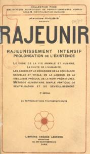 Maurice Phusis - Rajeunir - Rajeunissement intensif, prolongation de l'existence.