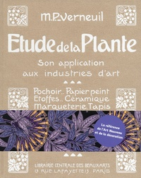 Maurice Pillard-Verneuil - Etude de la plante - Son application aux industries d'art.