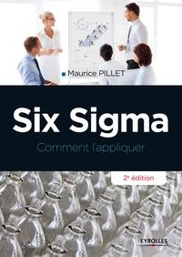 Maurice Pillet - Six Sigma - Comment l'appliquer.
