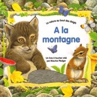 Maurice Pledger et Jacques Pinson - A LA MONTAGNE. - Un livre à toucher.