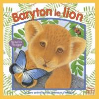 Maurice Pledger et Sabine Minssieux - Baryton le lion.