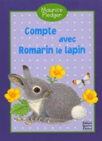 Maurice Pledger et Jacques Pinson - Compte avec Romarin le lapin.
