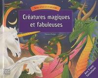 Maurice Pledger et Anita Ganeri - Créatures magiques et fabuleuses.