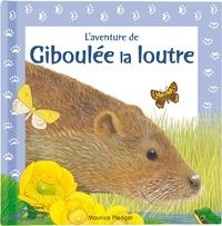 Maurice Pledger - Giboulée la loutre.