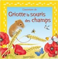 Maurice Pledger - Griotte la souris des champs.
