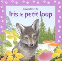 Maurice Pledger - L'aventure de Iris le petit loup.