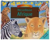 Maurice Pledger - Merveilleuse Afrique.
