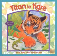 Maurice Pledger - Titan le tigre.