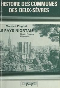 Maurice Poignat et Georges Germond - Le pays niortais : Niort, Prahecq, Coulonges - Histoire des communes des Deux-Sèvres.