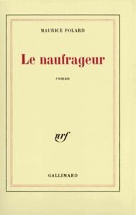 Maurice Polard - Le naufrageur.