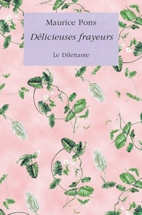 Maurice Pons - Délicieuses frayeurs.